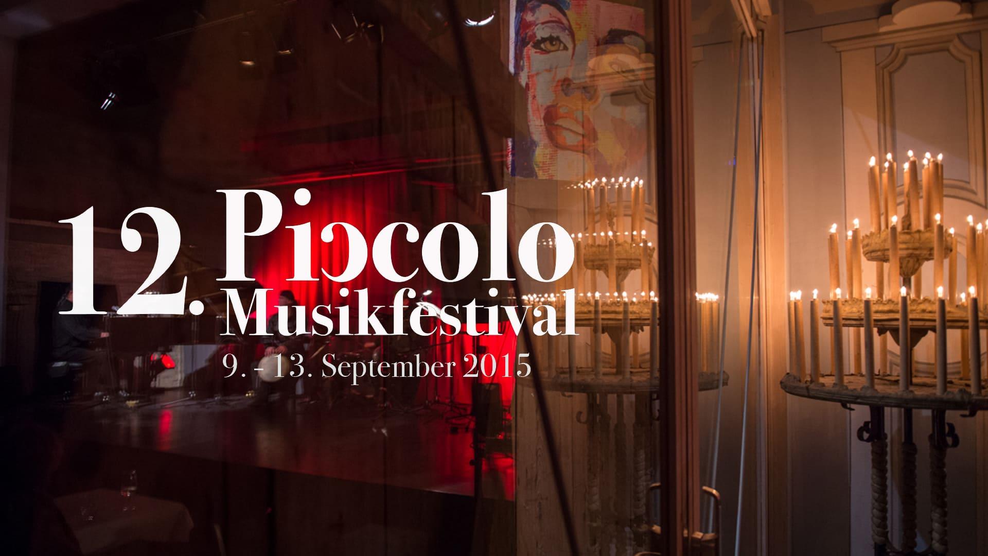 12. Piccolo Musikfestival 2015